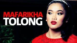 Mafarikha - Tolong (OST Cerita Cinta Kita) Lirik