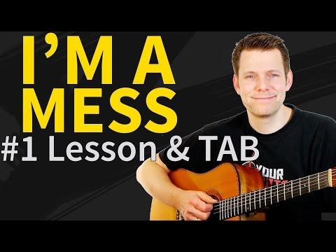 How to play I'm a mess Guitar Lesson & TAB - Ed Sheeran