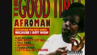 Afroman Crazy Rap (Colt 45 and Two ZigZags)