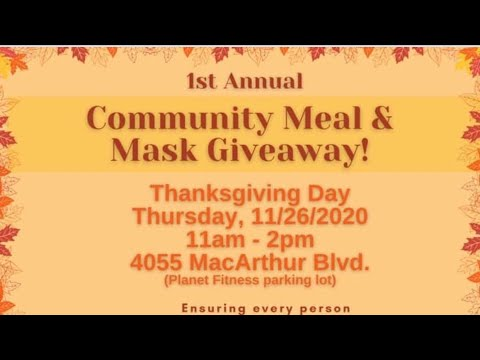 Oakland Councilmember Sheng Thao's 1st Community Meal & Mask Giveaway, Thanksgiving Day 11AM - 2PM