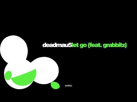 deadmau5 feat Grabbitz  Let Go LYRICS HD
