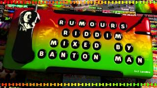 Rumours Riddim mixed by Banton Man