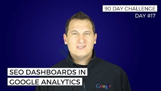 How to create a Google Analytics SEO dashboard