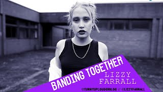 Banding Together with Lizzy Farrall