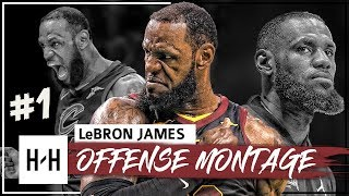 LeBron James GOAT Montage, Full Offense Highlights 2017-2018 (Part 1) - EPIC Dunks, Clutch Shots!