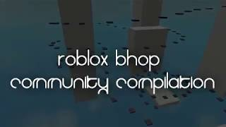 ROBLOX BHOP - Community Compilation #1