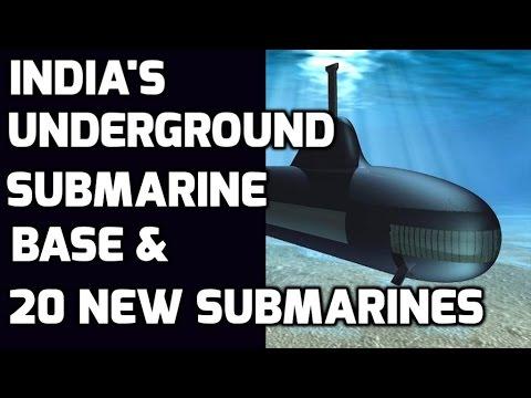 INDIA'S UNDERGROUND SUBMARINE BASE & 20 NEW SUBMARINES: TOP 5 FACTS