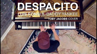 Despacito Piano Cover by Toby Jacobs