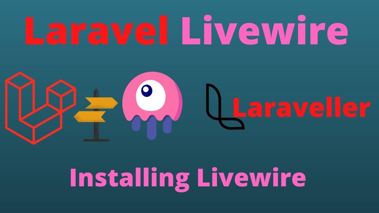 Laravel Livewire Tutorial #1 Install Livewire
