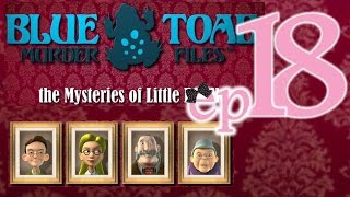 [Reupload] Blue Toad Murder Files: The Mysteries of Little Riddle - Ep18 - w/Wardfire