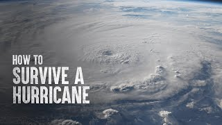 How to Survive a Hurricane, According to Science