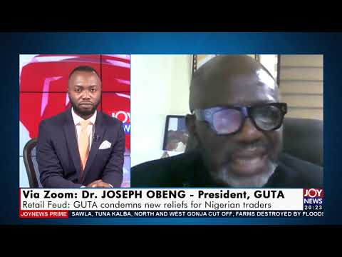Retail Feud: GUTA condemns new reliefs for Nigerian traders - Joy News Prime (15-9-21)