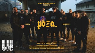 Refew x Roleeexx - Póza (prod. Kazet) OFFICIAL VIDEO
