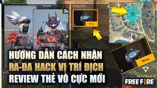 Free Fire   Hướng Dẫn Nhận Ra-Đa Hack Vị Trí Địch - Review Thẻ Vô Cực Ninja Cực Đẹp   Rikaki Gaming
