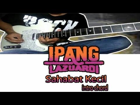 Belajar intro lagu IPANG - Sahabat Kecil || Chord