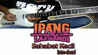 Download Video Belajar intro lagu IPANG - Sahabat Kecil    Chord MP3 3GP MP4