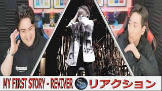 Reviver REACTION!!! | リアクション | My First Story | Music Video | 🔥Very hard to sing!🔥