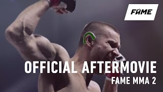FAME MMA II - Official Aftermovie