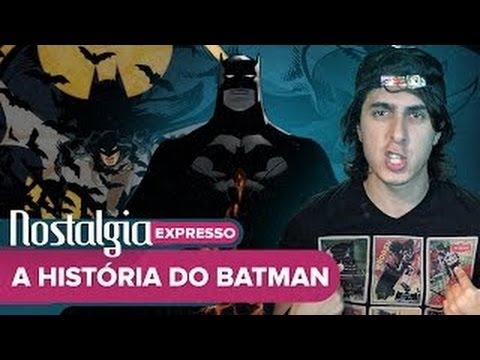 A História do BATMAN – Nostalgia Expresso