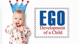 El desarrollo del Ego de un Niño