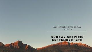 Sunday Service: September 12th, 2021