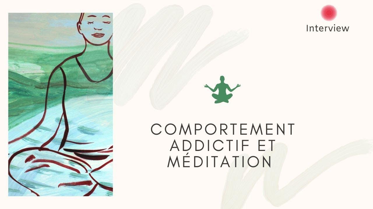 Comportement addictif et méditation