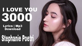 Stephanie Poetri - I Love You 3000 [Lyrics & Mp3]