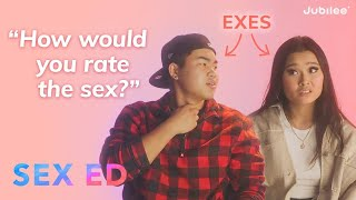 Exes Answer Questions About Their Sexual History | Sex Ed