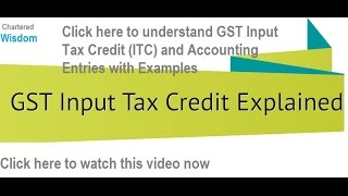 GST | Input Tax Credit (ITC) | Accounting : Journal Entries with EXAMPLES