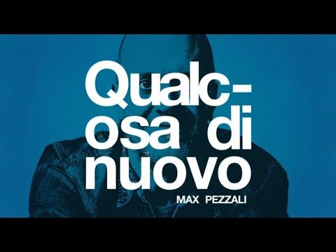 Max Pezzali - Qualcosa di nuovo (Official Lyric Video)