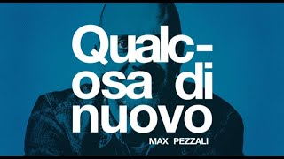 Max Pezzali - Qualcosa di nuovo (Official Lyric Video)