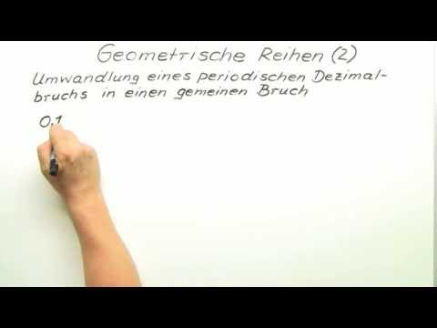 geometrische reihen (2) umwandlung eines periodischen