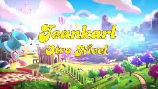 Jeankarl - Otro Nivel (Candy Crush) 🍭🍬🍥🎵 (Video Lyric) - Jeankarl Records®