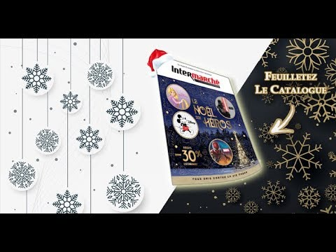 Catalogue Intermarche Noel 2018 Catalogue Jouet Noel 2018 Youtube