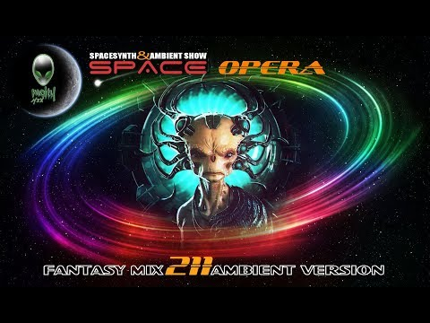 mCITY - FANTASY MIX SERIES 211 - SPACE OPERA (AMBIENT VERSION)