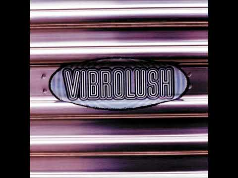 Vibrolush : Best Ever Albums