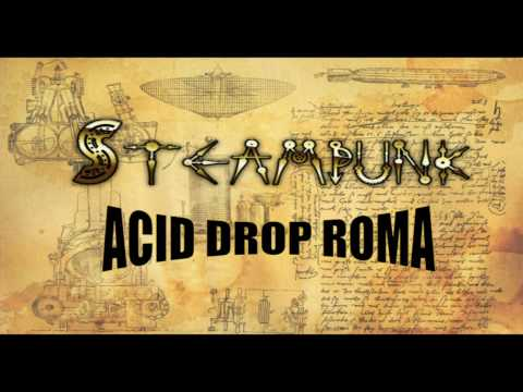 Steampunk Style by Acid Drop - Roma