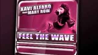 Xavi Alfaro Feat. Mary Row - Feel The Wave (Official Audio)