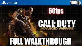 Call of Duty Advanced Warfare (PS4) FULL WALKTHROUGH @ 60fps [1080p] TRUE-HD QUALITY
