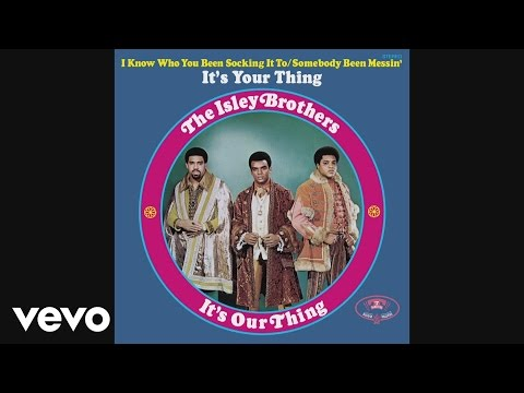 The Isley Brothers - It's Your Thing (Audio)