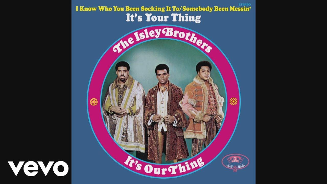 the-isley-brothers-its-your-thing-audio-theisleybrothersvevo