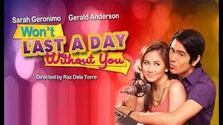Won't Last A Day Without You [Eng Sub] Movie Trailer 2011 - Sarah Geronimo & Gerald Anderson