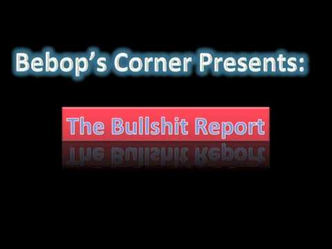 The Bullshit Report Ep. 1: Villains and Words That Set Us Off