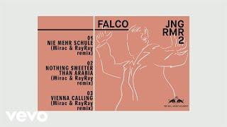 Falco - Nothin' Sweeter Than Arabia (Mirac & RayRay Remix)