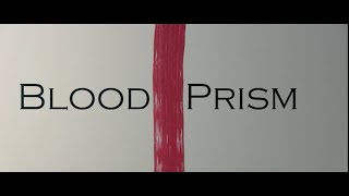 Video Blood Prism Trailer download MP3, 3GP, MP4, WEBM, AVI, FLV Juni 2018