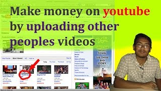 how to make money on youtube by uploading others video