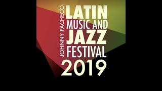 2019 Johnny Pacheco Jazz Festival | Bronx Currents Video