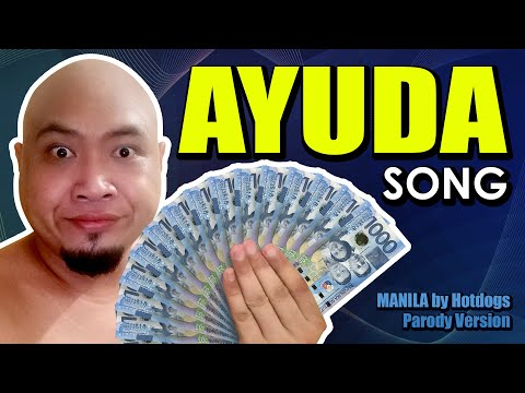 AYUDA SONG - Manila by Hotdog [Parody]