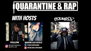 Quarantine & Rap S2:EP9 - ODDATEEE