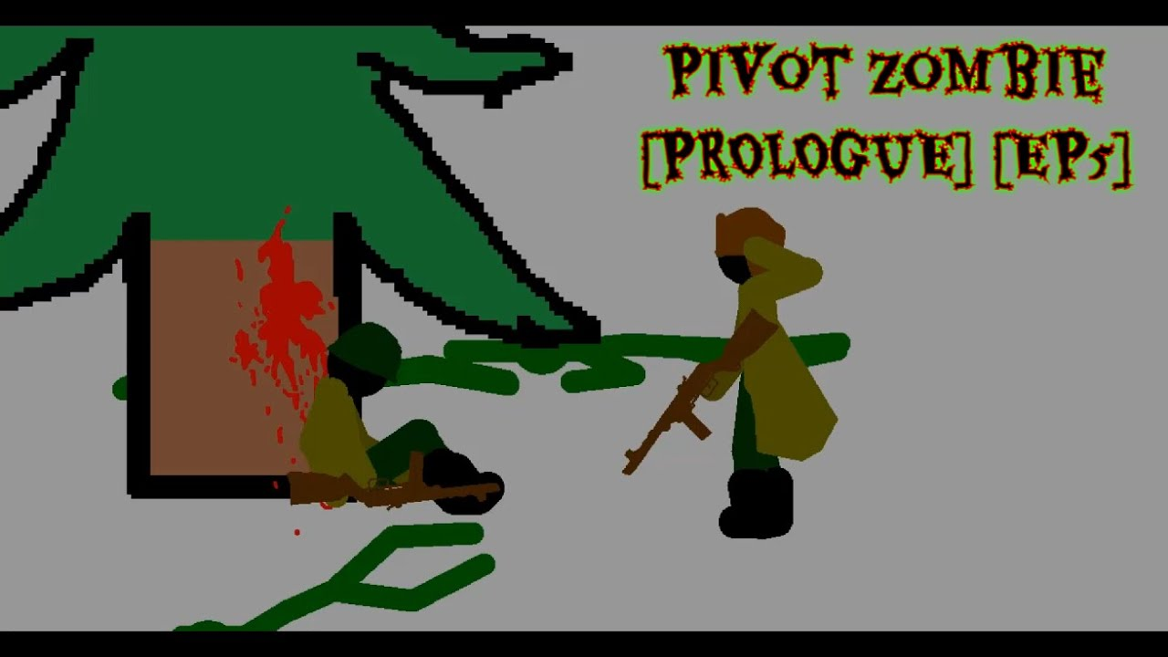 Pivot Zombie [PROLOGUE] [EP5] Heroes die the worst